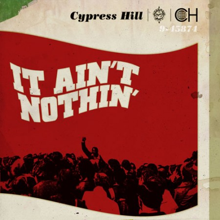cypress-hill-it-aint-nothin-450x450